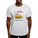 I Love Bulldozers Light T-Shirt