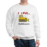 I Love Bulldozers Sweatshirt