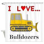 I Love Bulldozers Shower Curtain