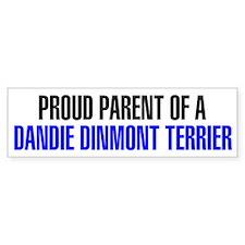 Proud Parent of a Dandie Dinmont Terrier Bumper Sticker