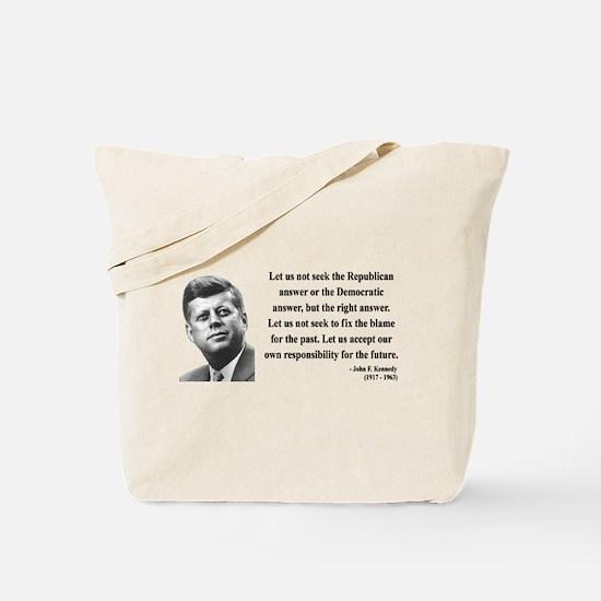 John F. Kennedy 6 Tote Bag