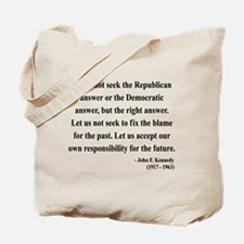 John F. Kennedy 6 Tote Bag