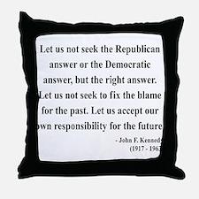 John F. Kennedy 6 Throw Pillow
