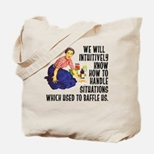 We Will Intuitively Know... Tote Bag