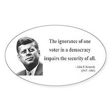 John F. Kennedy 8 Oval Decal