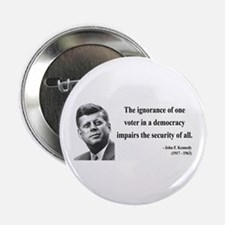"John F. Kennedy 8 2.25"" Button"