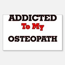 Addicted to my Osteopath Decal