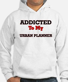 Addicted to my Urban Planner Hoodie