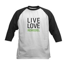 Live Love Remodel Tee