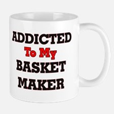 Addicted to my Basket Maker Mugs