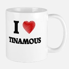 I love Tinamous Mugs