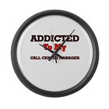 Addicted to my Call Center Manage Large Wall Clock