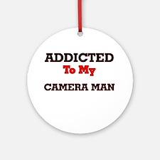 Addicted to my Camera Man Round Ornament