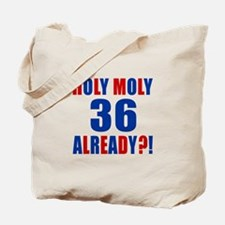 36 Holy Moly Birthday Designs Tote Bag
