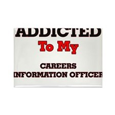 Addicted to my Careers Information Officer Magnets
