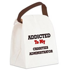 Addicted to my Charities Administ Canvas Lunch Bag
