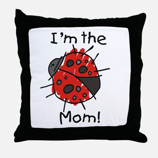 I'm the Mom Ladybug Throw Pillow