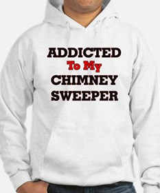 Addicted to my Chimney Sweeper Hoodie