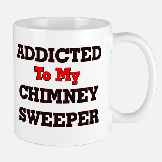 Addicted to my Chimney Sweeper Mugs