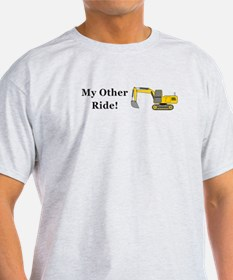 Track Hoe My Other Ride T-Shirt