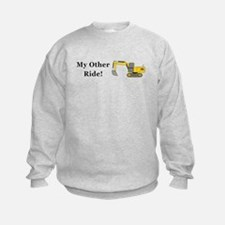 Track Hoe My Other Ride Sweatshirt
