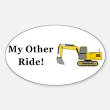 Track Hoe My Other Ride Decal