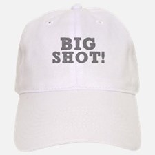 BIG SHOT! Baseball Baseball Cap
