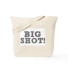 BIG SHOT! Tote Bag