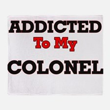 Addicted to my Colonel Throw Blanket