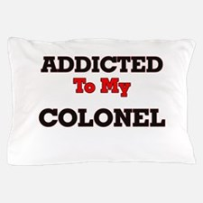 Addicted to my Colonel Pillow Case