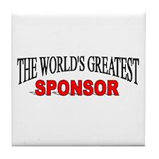 """""""The World's Greatest Sponsor"""" Tile Coaster"""