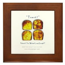 Toast! Waited? Framed Tile