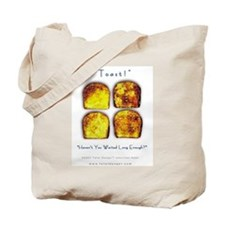 Toast! Waited? Tote Bag