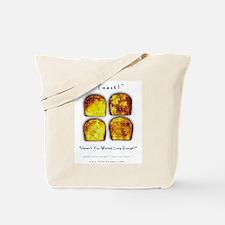 Toast! Waited? Tote Bag