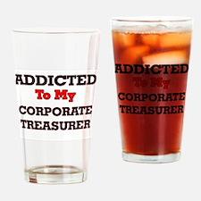 Addicted to my Corporate Treasurer Drinking Glass