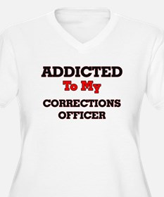Addicted to my Corrections Offic Plus Size T-Shirt