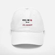 Kiss Me I'm a CIVIL ENGINEER Baseball Baseball Cap