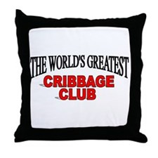 """""""The World's Greatest Cribbage Club"""" Throw Pillow"""