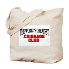 """""""The World's Greatest Cribbage Club"""" Tote Bag"""