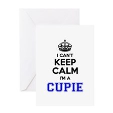 Cupie I cant keeep calm Greeting Cards