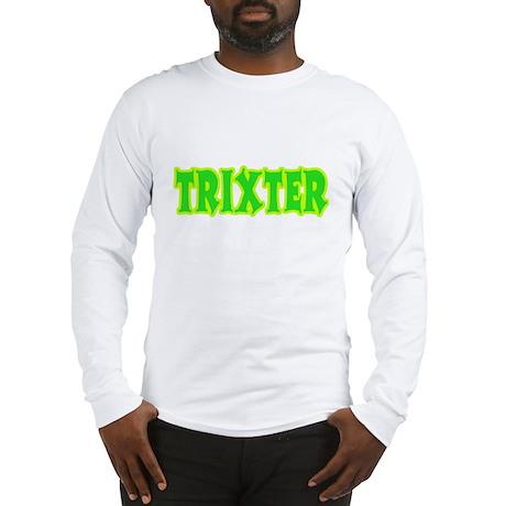 Trixter Halloween Humor Long Sleeve T-Shirt