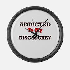 Addicted to my Disc Jockey Large Wall Clock