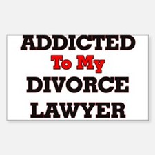 Addicted to my Divorce Lawyer Decal
