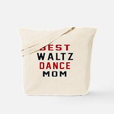Waltz Dance Mom Designs Tote Bag