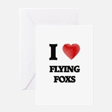 I love Flying Foxs Greeting Cards