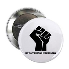 By Any Means Necessary Button