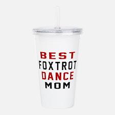 Foxtrot Dance Mom Desi Acrylic Double-wall Tumbler
