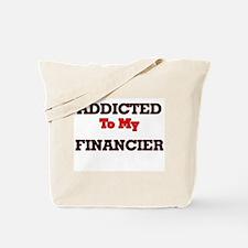 Addicted to my Financier Tote Bag