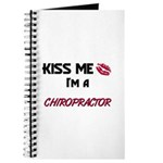 Kiss Me I'm a CHIROPRACTOR Journal