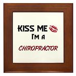 Kiss Me I'm a CHIROPRACTOR Framed Tile